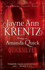 Quicksilver : Arcane Society Series : Book 11 - Amanda Quick