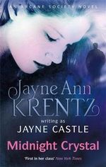 Midnight Crystal : Harmony Series: Book 7. Jayne Ann Krentz Writing as Jayne Castle - Jayne Castle