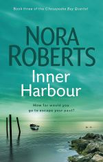 Inner Harbour : Chesapeake Bay Series : Book 3 - Nora Roberts