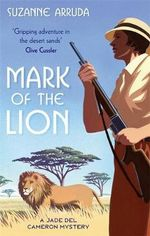 Mark of the Lion : Jade Del Cameron : Book 1 - Suzanne Arruda