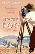 Stalking Ivory : Jade Del Cameron :  Book 2 - Suzanne Arruda
