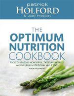 The Optimum Nutrition Cookbook - Patrick Holford