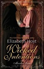 Wicked Intentions : A Maiden Lane Novel - Elizabeth Hoyt