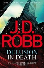 Delusion in Death - J. D. Robb