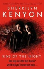 Sins of the Night : Dark-Hunter Series : Book 7 - Sherrilyn Kenyon