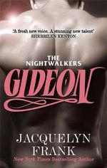 Gideon : The Nightwalkers  - Jacquelyn Frank