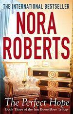 The Perfect Hope : Inn BoonsBoro : Book 3 - Nora Roberts