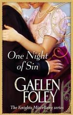 One Night of Sin : The Knight Miscellany Series : Book 6 - Gaelen Foley