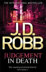 Judgement In Death : In Death Series: Book 11 - J D Robb