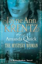 The Mystery Woman : Ladies of Lantern Street : Book 2 - Amanda Quick