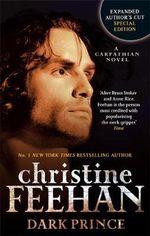 Dark Prince :  Special Edition: Carpathian Bk 1 - Christine Feehan
