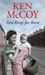 Two Rings for Rosie - Ken McCoy