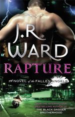 Rapture : Fallen Angels Series : Book 4 - J. R. Ward