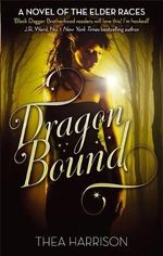 Dragon Bound : Elder Races Ser. - Thea Harrison