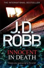 Innocent In Death : In Death - J. D. Robb