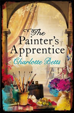 The Painter's Apprentice - Charlotte Betts