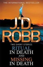 Ritual in Death/Missing in Death - J. D. Robb
