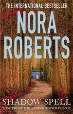 Shadow Spell : Cousins O'Dwyer : Book 2 - Nora Roberts