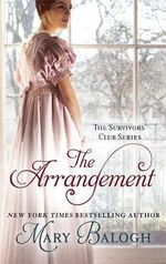 The Arrangement : Survivors' Club Series : Book 2 - Mary Balogh