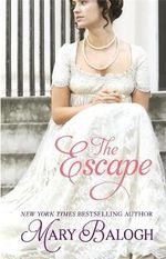 The Escape : Survivors' Club - Mary Balogh