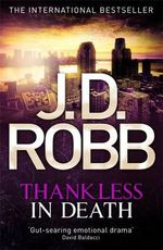 Thankless in Death : In Death - J. D. Robb