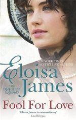 Fool For Love - Eloisa James
