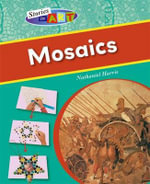 Mosaics : Stories in Art - Nathaniel Harris