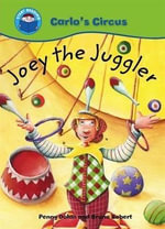 Joey the Juggler - Bruno Robert