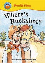Where's Buckshot? - Mick Gowar