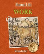 Work : Roman Life - Paul Harrison