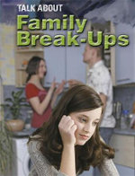 Family Break-ups - Sarah Levete