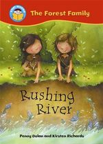 Rushing River : The Forest Family - Penny Dolan