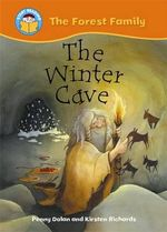 The Winter Cave : The Forest Family - Penny Dolan