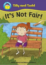 It's Not Fair! - Jillian Powell