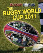 Rugby World Cup 2011 : Rugby Focus - Jon Richards