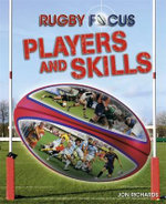 Rugby Focus : Players and Skills - Jon Richards