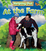 At the Farm : Helping Out Series - Judith Heneghan