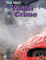 Youth Crime : Talk About - Jacqui Bailey
