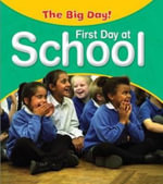 First Day at School :  First Day at School - Nicola Barber