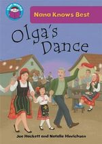 Olga's Dance : Nana Knows Best - Joe Hackett