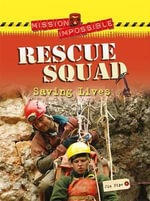 Rescue Squad : Saving Lives - Jim Pipe