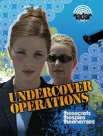 Undercover Operations : The Secrets. The Spies. The Enemies. - Adam Sutherland