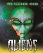 Aliens : The Twilight Realm - Jim Pipe