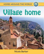 Village Home : Village - Nicola Barber