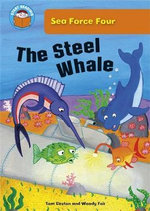 The Steel Whale : Start Reading : Sea Force Four - Tom Easton