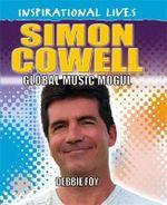 Simon Cowell : Inspirational Lives - Debbie Foy
