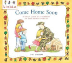 A Parent in the Armed Forces : Come Home Soon - Pat Thomas