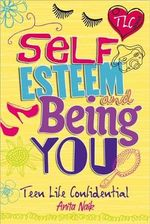 Self-esteem and Being YOU - Anita Naik