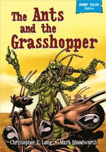 The Ants and the Grasshopper - Rob M. Worley