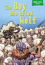 The Boy Who Cried Wolf : Short Tales Fables - Rob M. Worley